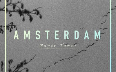 TOTW #10 Paper Towns – Amsterdam